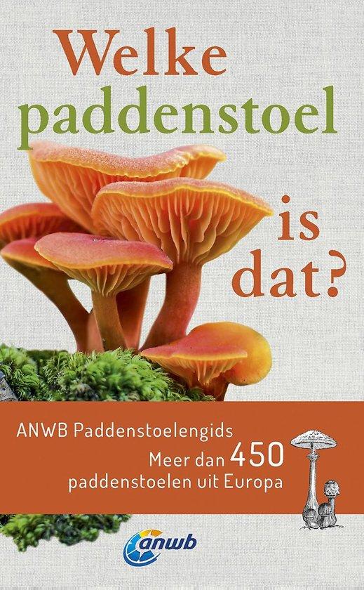 #3. Welke paddenstoel is dat? ANWB Paddenstoelengids