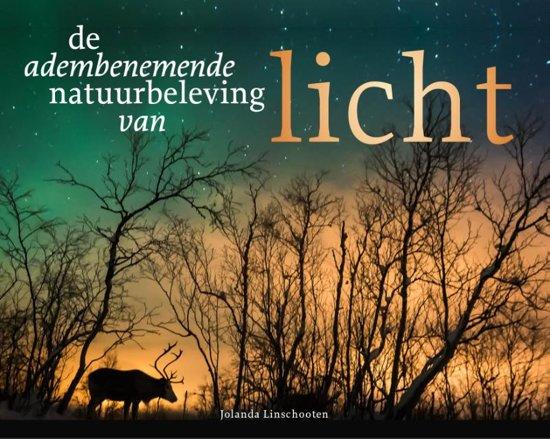 recensie de adembenemende natuurbeleving van licht jolanda linschooten