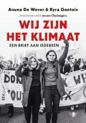 wij zijn het klimaat Anuna de Wever Kyra Gantois