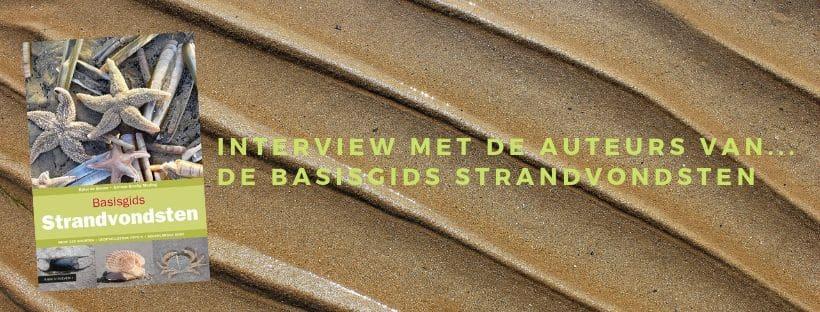 Interview met de auteurs van de basisgids strandvondsten