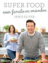 recensie super food voor familie en vrienden jamie oliver