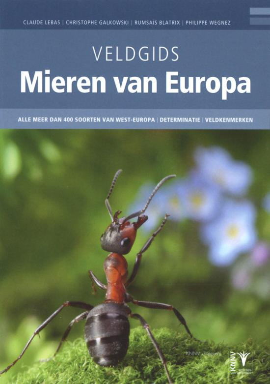 recensie veldgids mieren van europa claude lebas