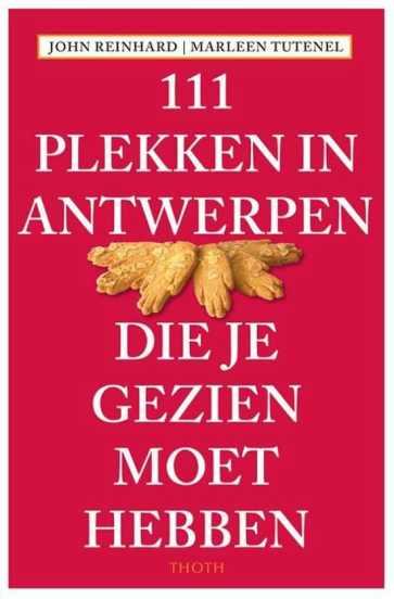 recensie 111 plekken in Antwerpen die je gezien moet hebben