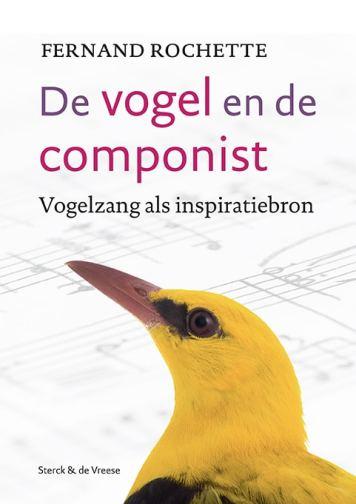 recensie de vogel en de componist fernard rochette