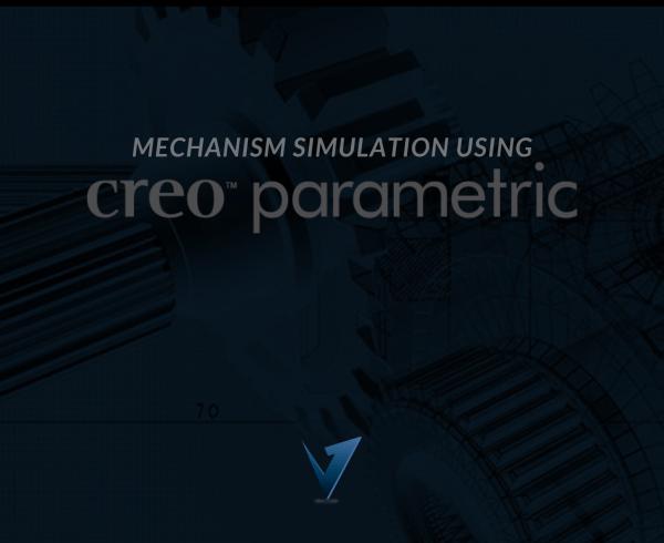 Mechanism Simulation using Creo Parametric Training Courses, Classes, and Programs