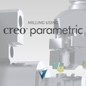 Milling using Creo Parametric Training Courses, Classes, and Programs