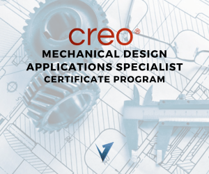Creo Mechanical Design Applications Specialist Certificate Program - Classes, Training Courses, and Programs