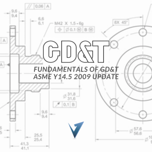 GD&T Fundamentals ASME Y14.5 2009 UPDATE Training Courses, Classes, and Programs