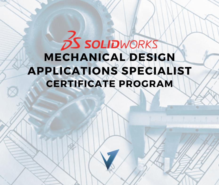 SolidWorks Mechanical Design Applications Specialist Certificate Program
