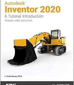 Autodesk Inventor: A Tutorial Introduction Reference Book