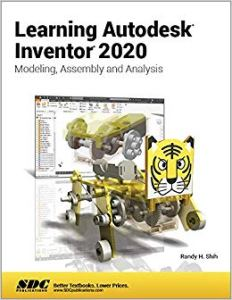Learning Autodesk Inventor 2020 Reference SDC Book