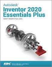 Autodesk Inventor 2020 Essentials Plus Reference SDC Book