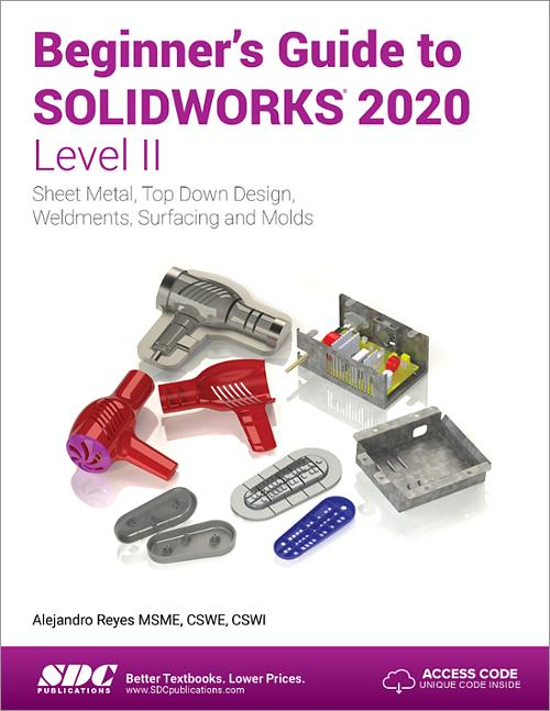 Beginner's Guide to Solidworks- Level II