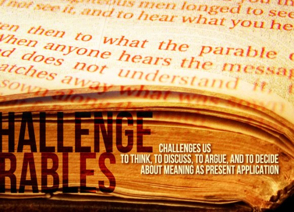 Challenge Parables