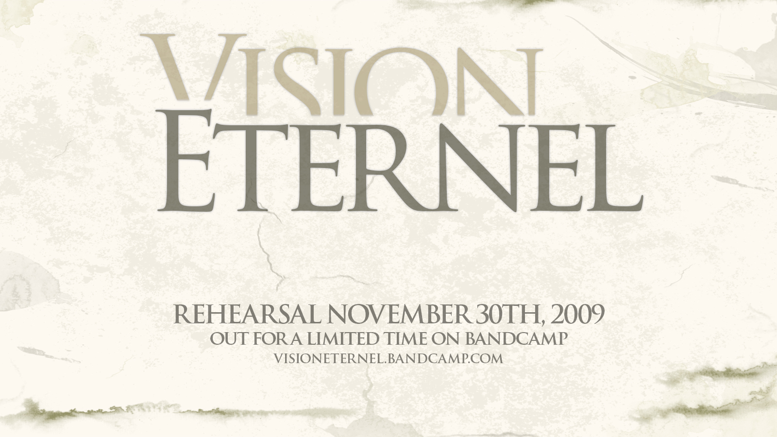 Vision Éternel Rehearsal November 30th, 2009 Single Is Released