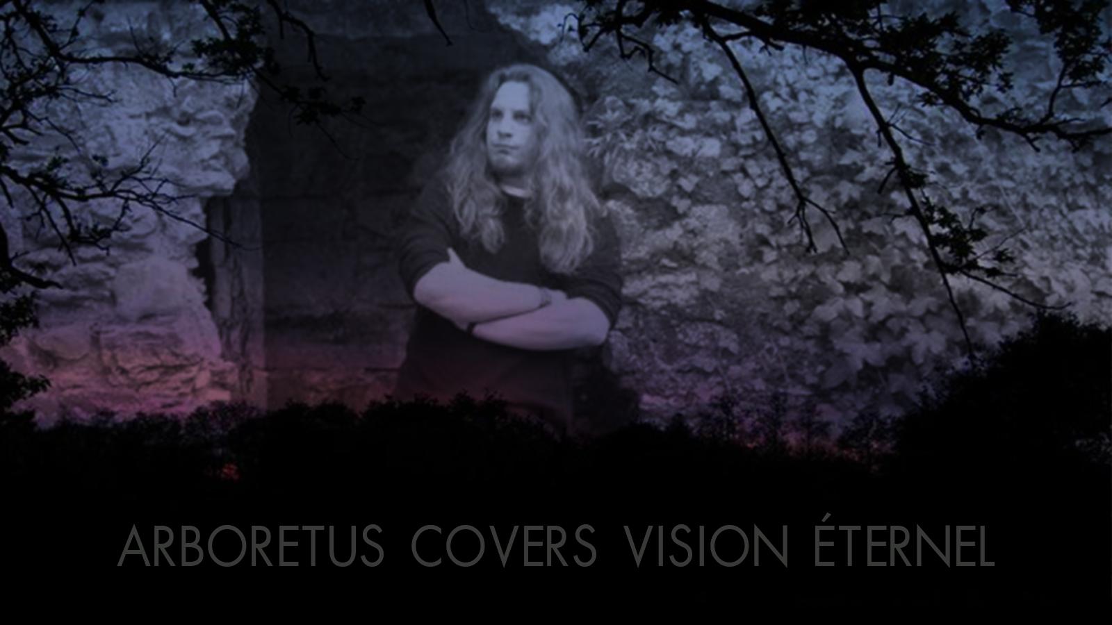 Arboretus Covers Vision Éternel