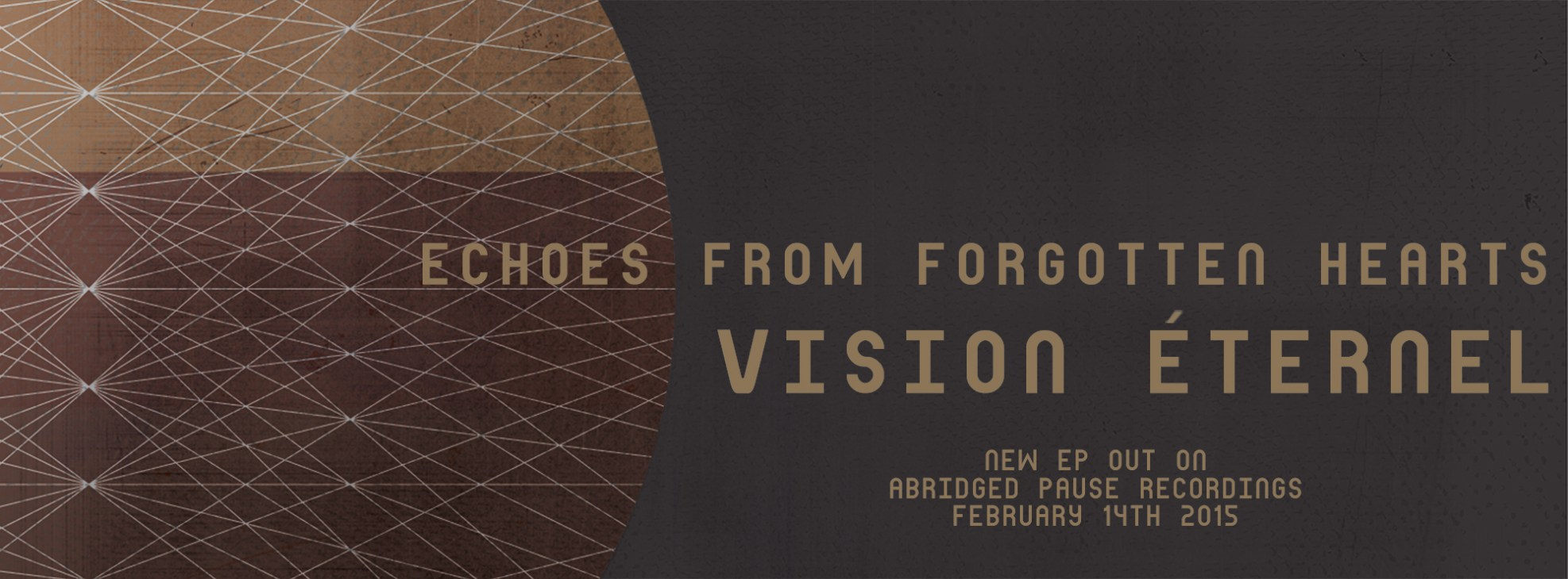 Vision Éternel Echoes From Forgotten Hearts EP Promotional Flyer