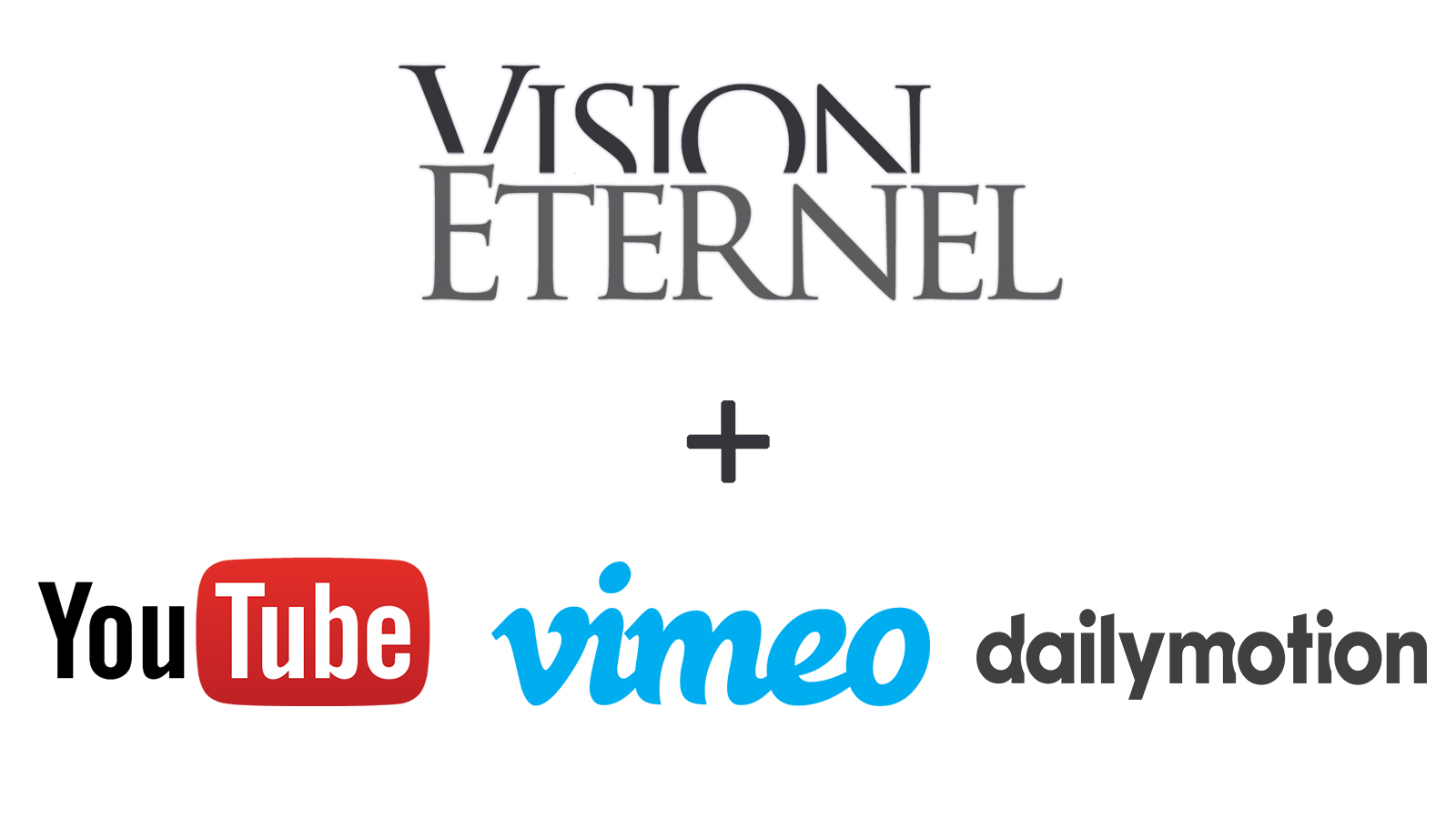 Vision Éternel Now Has Official Video Channels