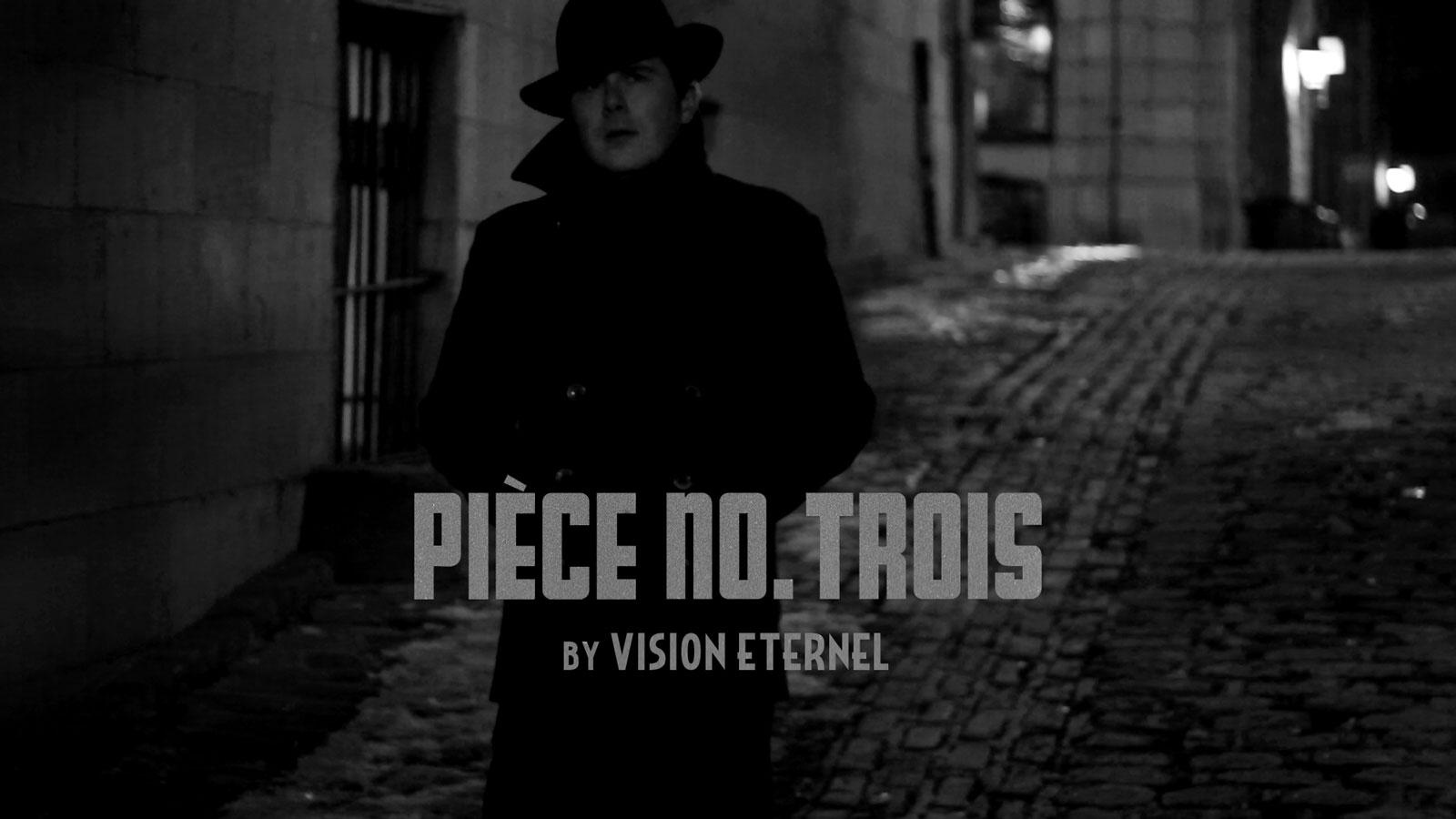 Vision Éternel Pièce No. Trois Video Is Released