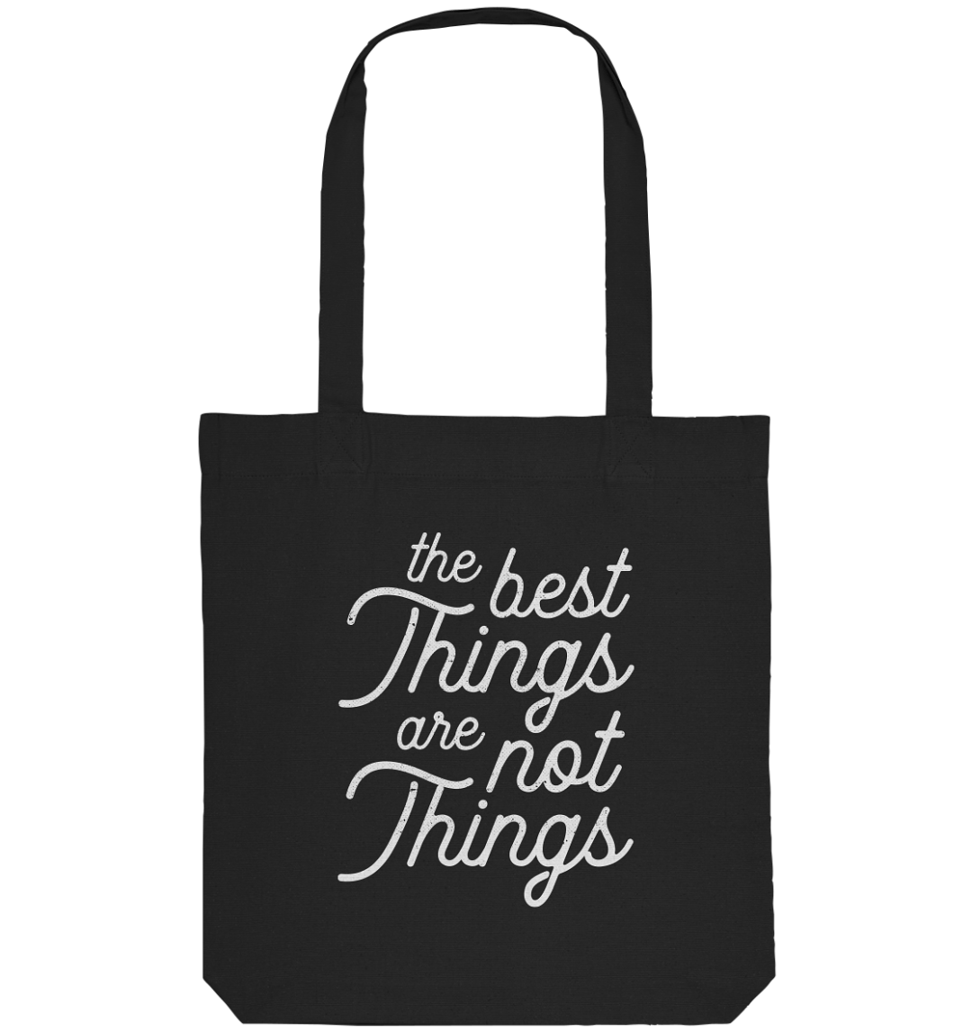 front organic tote bag 272727 1116x 3 The best Things are Not Things - Organic Tote-Bag