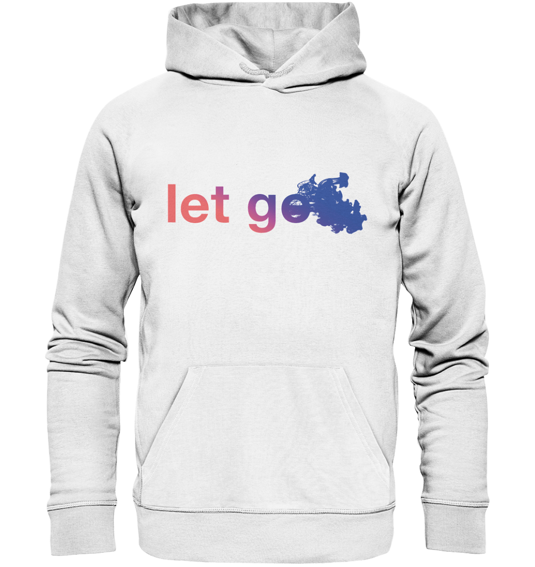 Let Go - bequemer Hoodie