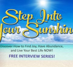 GET YOUR FREE TICKET TO THE SUNSHINE SUMMIT INTERVIEW SERIES