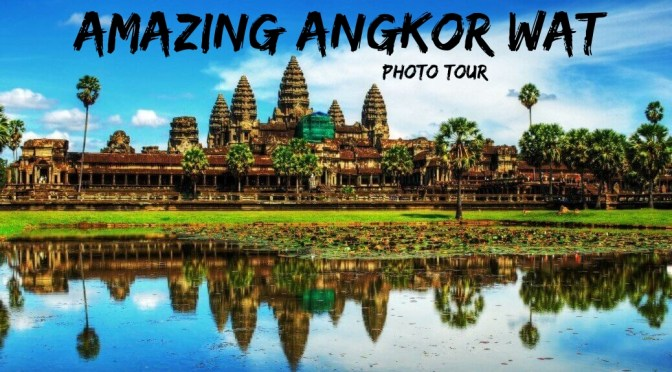 Angkor Wat Cambodia travel adventure