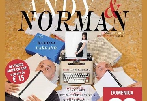 Al Teatro Tognazzi di Velletri lo spettacolo Andy e Norman