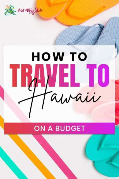 How to Travel to Hawaii on a Budget