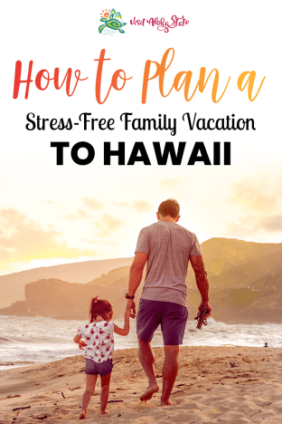 Stress-free Hawaii Vacation