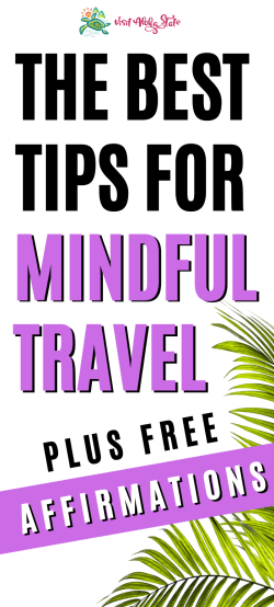 best tips for mindful travel