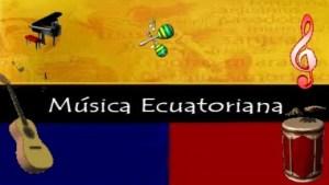 MÚSICA ECUATORIANA Y SUS GÉNEROS 2 BGU