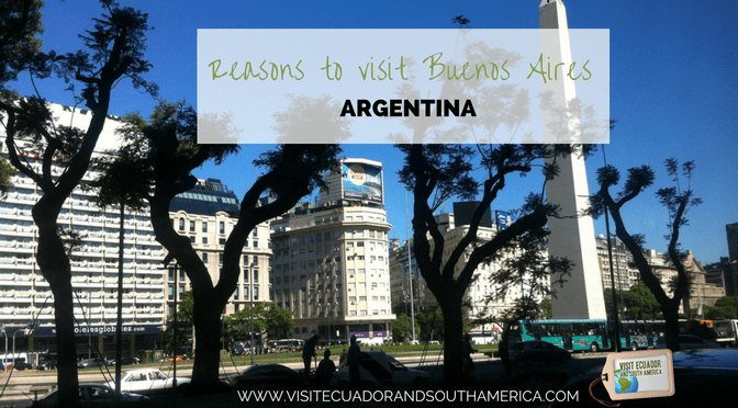 Reasons to visit Buenos Aires, Argentina