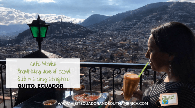 Cafe Mosaico: Breathtaking views of Colonial Quito in a cozy atmosphere