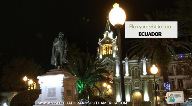Plan your visit to Loja, Ecuador