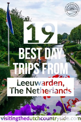 Best day trips from Leeuwarden Friesland The Netherlands | Cities to visit Friesland | Things to do in Friesland ||.jpg
