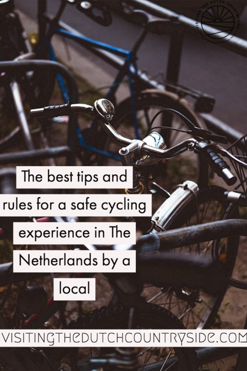 Cycling tips for The Netherlands | How to cycle in The Netherlands | Cycling tips and tricks for The Netherlands from a local