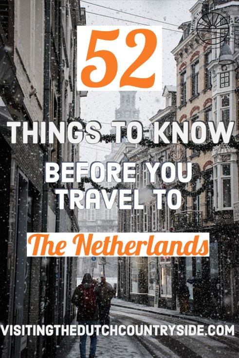 Things to know about The Netherlands | Culture of The Netherlands | How are Dutch people