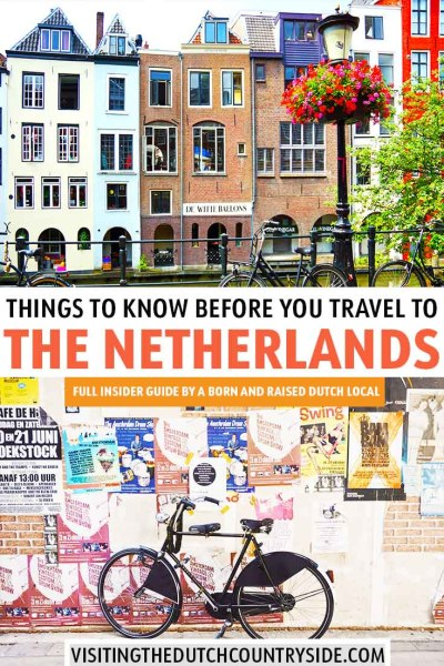 Discover the best things to know and facts about The Netherlands, Holland and Amsterdam before you travel here. The best tips for travelling to The Netherlands, Holland and Amsterdam and discover one of the most beautiful places of Europe.
