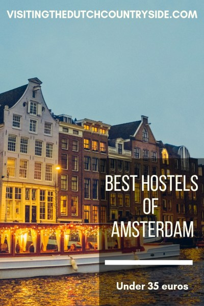 best hostels of amsterdam | Accommodation tips for Amsterdam | Best and cheapest hostels in Amsterdam | Budget accommodation in Amsterdam The Netherlands