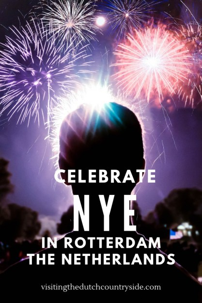 New years eve Rotterdam | Things to do in Rotterdam at New Year's Eve | Where to stay / best accommodation in Rotterdam |Rotterdam new years eve 2018 - Nye Rotterdam 2018 | New year eve party Rotterdam | Rotterdam nye| National fireworks The Netherlands Rotterdam