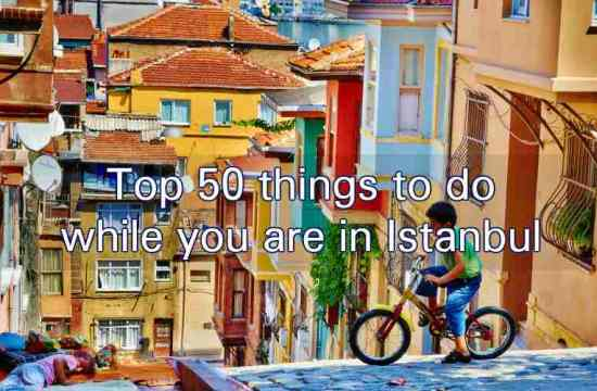 50 Things to do while in Istanbul
