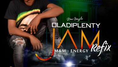 Photo of [Refix] Oladiplenty – Jam
