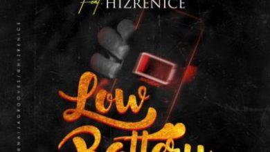 Photo of [New Hit] Naija Grooves X Hizrenice – Low Battery