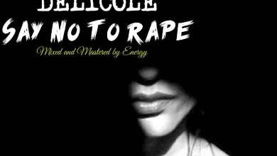 Photo of [Music] Delicole – Say No To Rape (Freestyle)