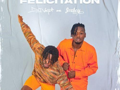 """Dj Voyst - """"Felicitation"""" ft. Joeboy Mp3 Download"""