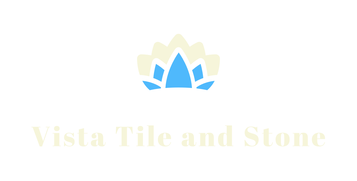 Vista Tile and Stone