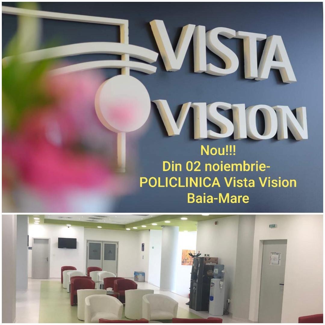 NOU!!! Din 02 noiembrie – Policlinica Vista Vision Baia – Mare