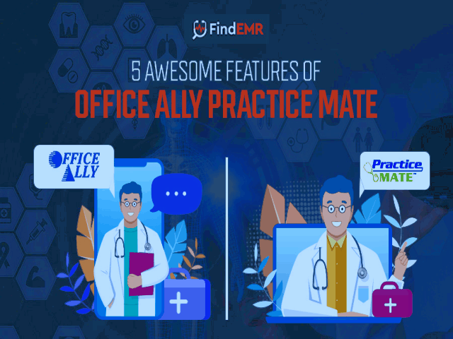 5 Awesome Features Of Office Ally Practice Mate