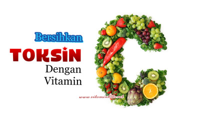 Bersihkan Toksin Dengan Vitamin C?